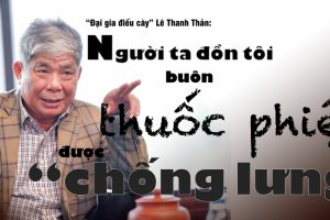 """""""Đại gia điếu cày"""" Lê Thanh Thản: """"Người ta đồn tôi buôn thuốc phiện"""""""