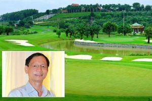 Đại gia Vũ Văn Tiền bắt tay ông Lê Xuân Nghĩa đầu tư khu sinh thái và sân golf Vân Tảo