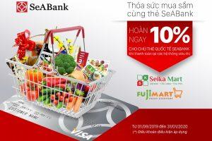 Hoàn tiền hấp dẫn lên tới 10% cho chủ thẻ quốc tế của SeABank