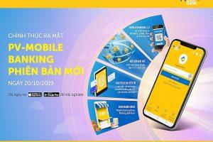 Trải nghiệm phiên bản mới của ứng dụng PV-Mobile Banking