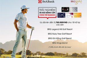 Ưu đãi chơi golf đẳng cấp sân golf dành riêng cho chủ thẻ SeABank